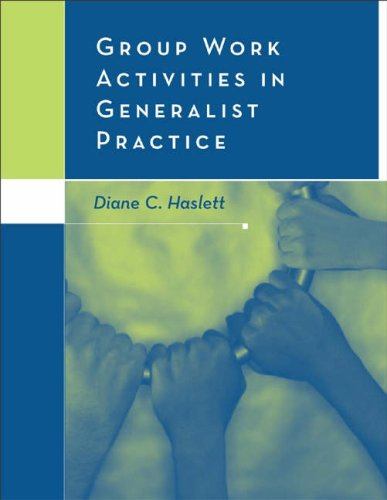 Group Work Activities in Generalist Practice   2005 9780534617851 Front Cover