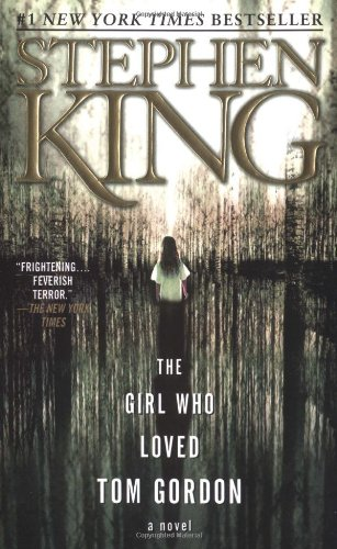 Girl Who Loved Tom Gordon   1999 (Reprint) edition cover