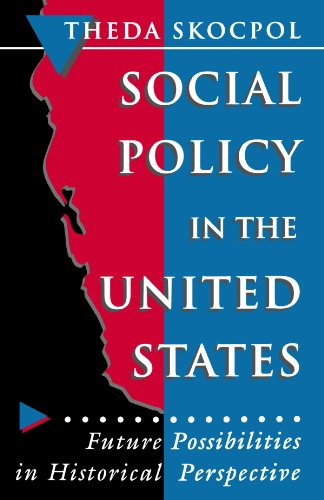 Social Policy in the United States Future Possibilities in Historical Perspective  1996 edition cover