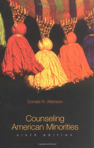 Counseling American Minorities A Cross-Cultural Perspective 6th 2004 (Revised) edition cover
