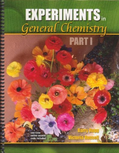 Experiments in General Chemistry Part I  Revised 9780757579851 Front Cover