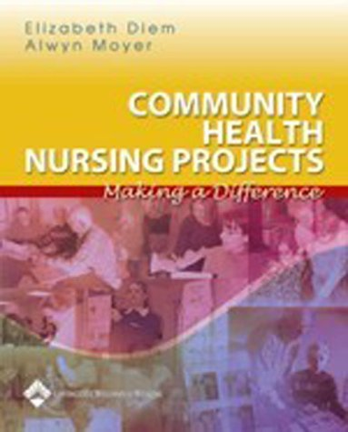 Community Health Nursing Projects Making a Difference  2005 edition cover