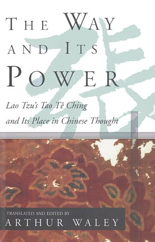 Way and Its Power Lao Tzu's Tao Te Ching and Its Place in Chinese Thought N/A edition cover