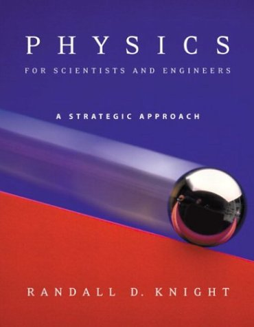 Physics for Scientists and Engineers, Chs. 1-42 A Strategic Approach  2004 edition cover