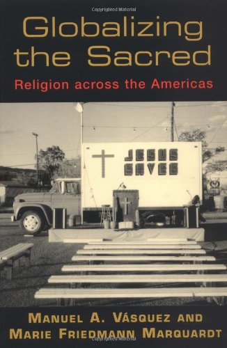 Globalizing the Sacred Religion Across the Americas  2003 edition cover