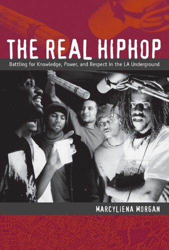 Real Hiphop Battling for Knowledge, Power, and Respect in the la Underground  2009 edition cover