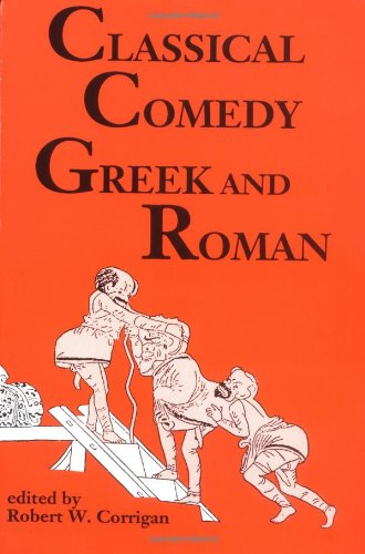 Classical Comedy - Greek and Roman Six Plays N/A edition cover