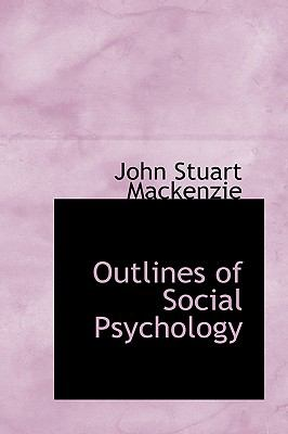 Outlines of Social Psychology:   2009 edition cover