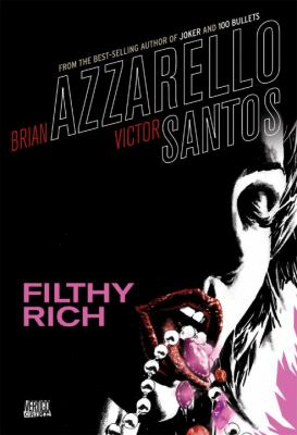 Filthy Rich  N/A 9781401211851 Front Cover