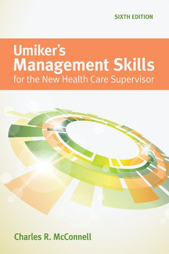 Umiker's Management Skills for the New Health Care Supervisor:   2013 edition cover