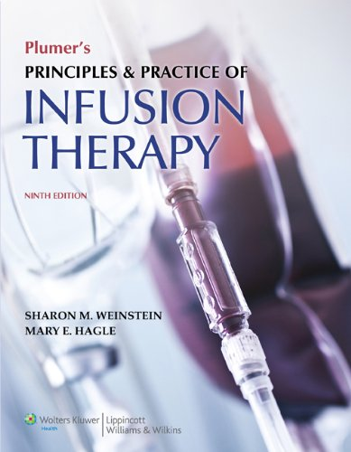 Plumer's Principles and Practice of Infusion Therapy  9th 2014 (Revised) edition cover