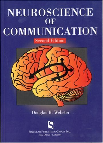 Neuroscience of Communication  2nd 1998 (Revised) edition cover
