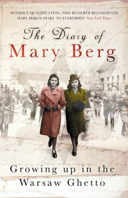 Diary of Mary Berg Growing up in the Warsaw Ghetto  2009 edition cover