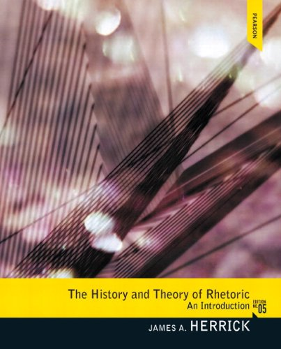 History and Theory of Rhetoric An Introduction 5th 2013 9780205860852 Front Cover