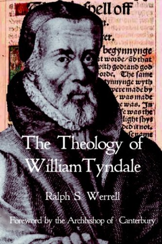 Theology of William Tyndale   2006 9780227679852 Front Cover