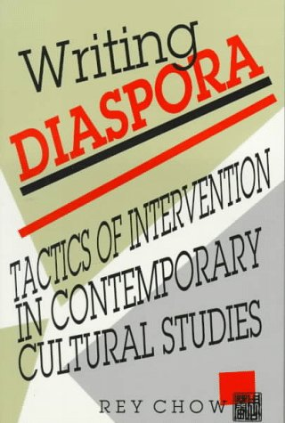 Writing Diaspora Tactics of Intervention in Contemporary Cultural Studies N/A edition cover