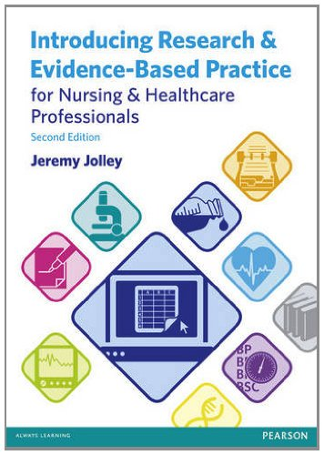 Introducing Research and Evidence-Based Practice for Nursing and Healthcare Professionals  2nd 2012 (Revised) 9780273768852 Front Cover