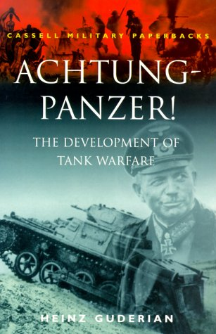 Achtung-Panzer! The Development of Tank Warfare 2nd 1999 edition cover