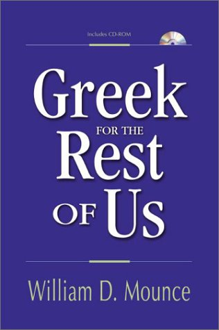 Greek for the Rest of Us Mastering Bible Study without Mastering Biblical Languages  2003 edition cover
