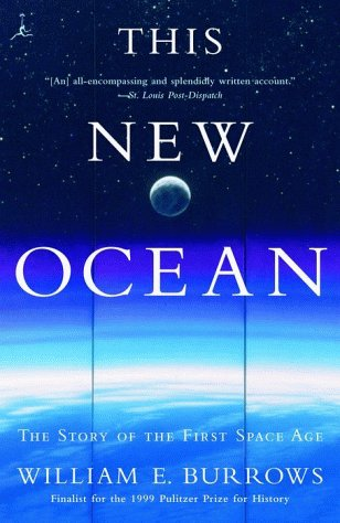 This New Ocean The Story of the First Space Age  1999 edition cover