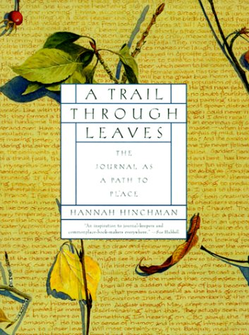 Trail Through Leaves The Journal as a Path to Place N/A edition cover