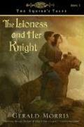 Lioness and Her Knight   2005 9780547014852 Front Cover