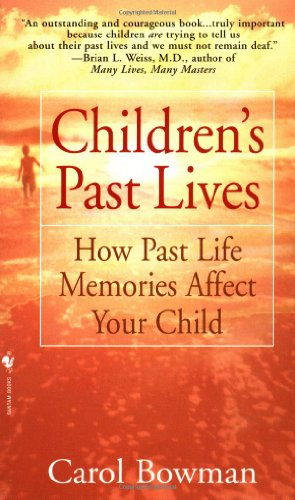 Children's Past Lives How Past Life Memories Affect Your Child Reprint 9780553574852 Front Cover