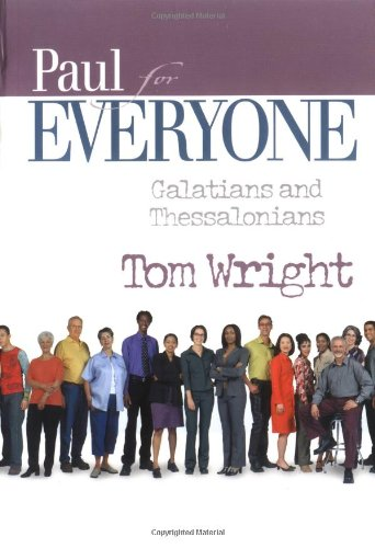 Paul for Everyone Galatians and Thessalonians 2nd 2004 edition cover