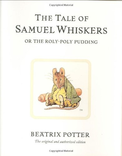 Tale of Samuel Whiskers Or the Roly-Poly Pudding  2002 edition cover