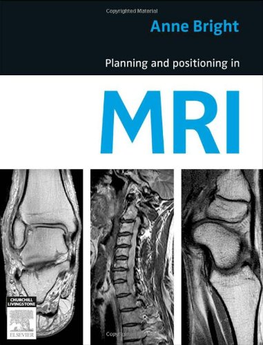 Planning and Positioning in MRI   2012 edition cover