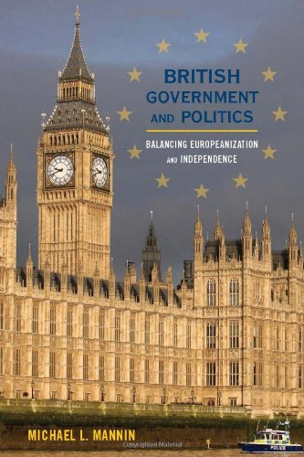 British Government and Politics Balancing Europeanization and Independence  2010 9780742536852 Front Cover