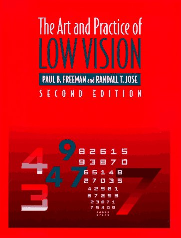 Art and Practice of Low Vision  2nd 1997 (Revised) 9780750696852 Front Cover