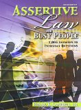 Assertive Law for Busy People 1 066 Answers to Everyday Questions 2nd (Revised) edition cover