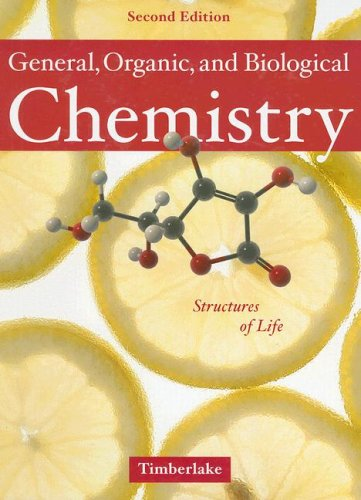 General, Organic, and Biological Chemistry Structures of Life 2nd 2007 edition cover