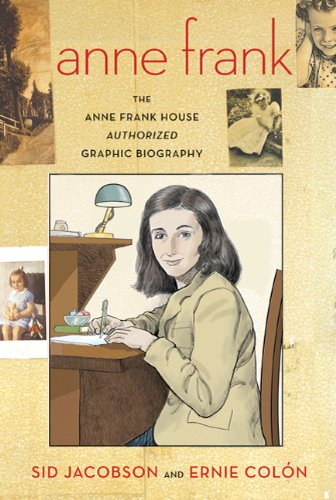 Anne Frank The Anne Frank House Authorized Graphic Biography  2010 edition cover