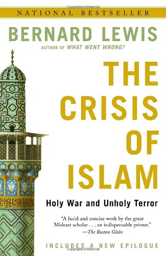 Crisis of Islam Holy War and Unholy Terror  2004 (Reprint) edition cover