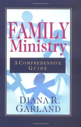 Family Ministry A Comprehensive Guide N/A edition cover
