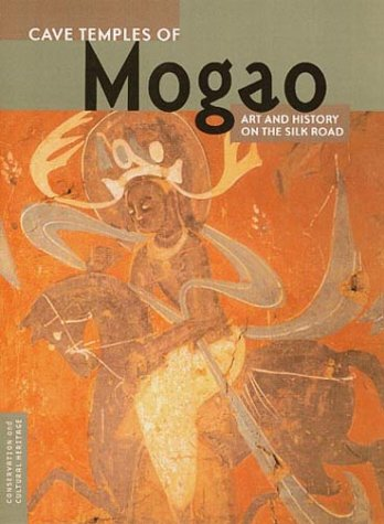Cave Temples of Mogao Art and History on the Silk Road  2000 edition cover