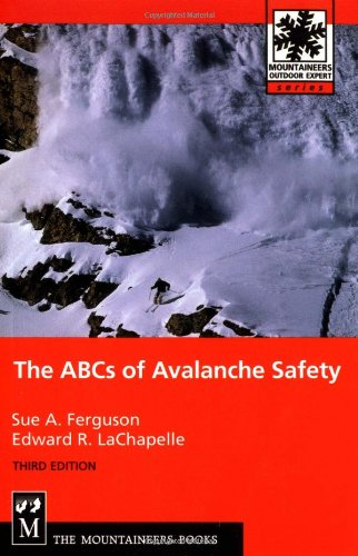 ABC's of Avalanche Safety  3rd 2003 (Revised) edition cover