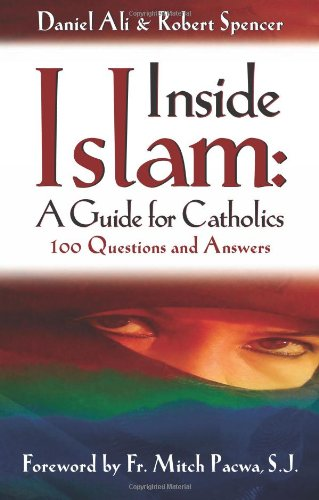 Inside Islam A Guide for Catholics N/A edition cover