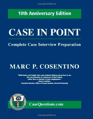 Case in Point Complete Case Interview Preparation 6th 2010 edition cover