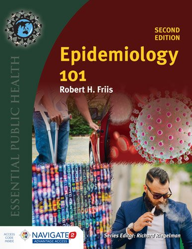 Epidemiology 101 + Navigate 2 Advantage Access Code:   2017 9781284107852 Front Cover