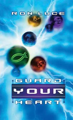 Guard Your Heart   2004 9781404101852 Front Cover