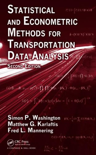 Statistical and Econometric Methods for Transportation Data Analysis  2nd 2010 (Revised) edition cover