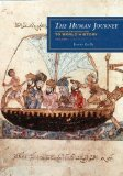 Human Journey A Concise Introduction to World History - Prehistory to 1450 N/A edition cover