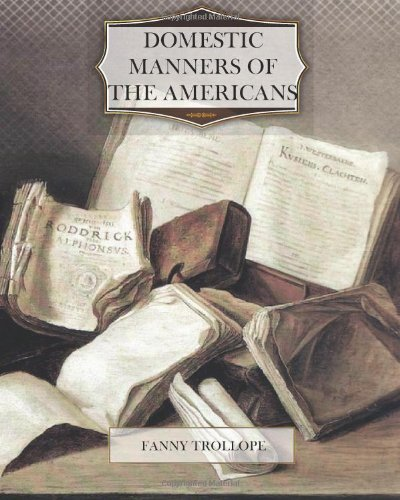 Domestic Manners of the Americans  N/A edition cover