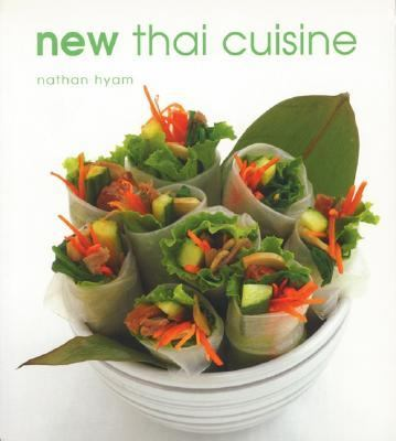 New Thai Cuisine   2001 9781552851852 Front Cover