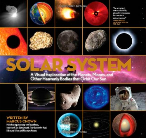 Solar System A Visual Exploration of All the Planets, Moons and Other Heavenly Bodies That Orbit Our Sun N/A edition cover