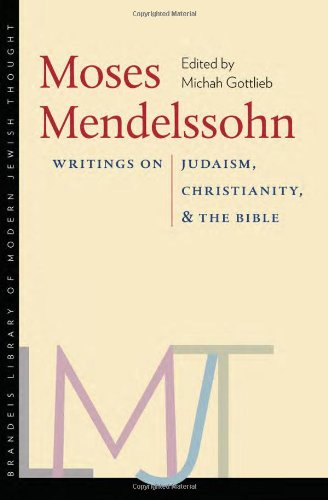 Moses Mendelssohn Writings on Judaism, Christianity, and the Bible  2011 9781584656852 Front Cover