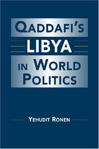 Qaddafi's Libya in World Politics   2008 edition cover